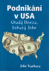 John Vanhara - Podnikání v USA